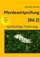 Pferdewirtprüfung (Bd. 2) - nachhaltige Fütterung -
