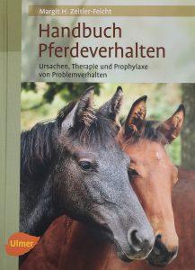Pferdeverhalten Margit H. Zeitler- Feicht: Handbuch Pferdeverhalten