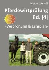 Pferdewirtprüfung (Bd. 4) Verordnung&Lehrplan